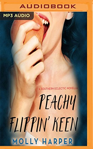 Download Peachy Flippin' Keen (Southern Eclectic) 1978638817