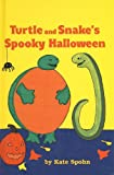 Turtle and Snake's Spooky Halloween (Easy-To-Read: Level 1 (Pb))
