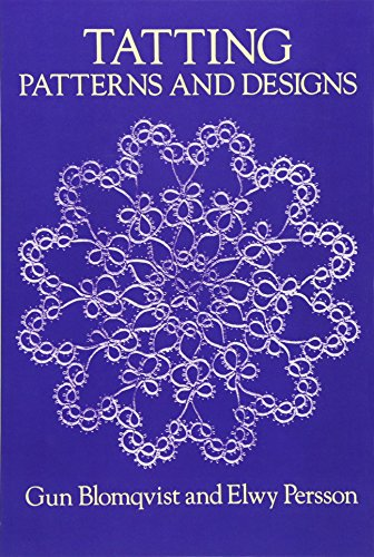 Tatting Patterns and Designs (Dover Knitting, Crochet, Tatting, Lace)の詳細を見る