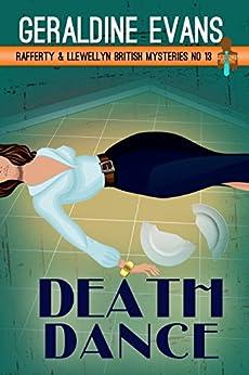 Death Dance (Rafferty & Llewellyn Book 13) by [Evans, Geraldine]