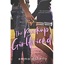 The Backup Girlfriend (Grove Valley High Series Book 2)