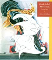 Frank Stella's Moby-Dick: Words and Shapes (Frank Stella's Moby Dick Series)