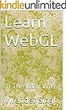 Learn WebGL: In The Easy Way. (English Edition)