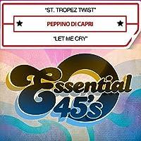 St. Tropez Twist / Let Me Cry
