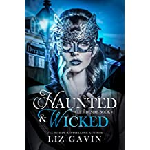 Haunted & Wicked: Paranormal Reverse Harem (Club Desire Book 1)