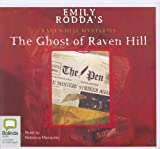 Emily Rodda's The Ghost of Raven Hill (The Raven Hill Mysteries Series)