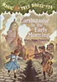 Earthquake in the Early Morning (Magic Tree House (R))