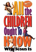 All the Children Ought to Know [並行輸入品]