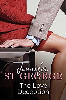 The Love Deception: Destiny Romance: Destiny Romance by [St George, Jennifer]