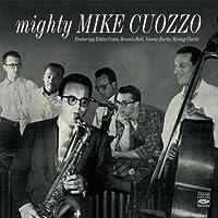 MIGHTY MIKE CUOZZO