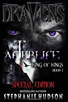 Draven's Afterlife Special Edition: Book 1 (King of Kings Special Edition)