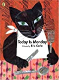 Today is Monday (Picture Puffin) [ペーパーバック] / Eric Carle (著); Puffin (刊)