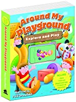 Around My Playground (Explore & Play)