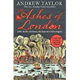 The Ashes of London: The first book in the brilliant historical crime mystery series from the No. 1 Sunday Times bestselling