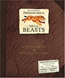 Encyclopedia Prehistorica Mega-Beasts Pop-Up