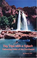 Swimming Holes of the Southwest: Day Trips With a Splash
