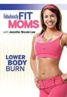 Fabulously Fit Moms: Lower Body Burn [DVD] [Import]
