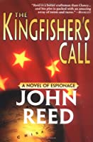 The Kingfisher's Call: A Novel of Espionage