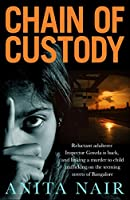 Chain of Custody (The Inspector Gowda Series)