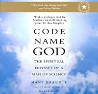 Code Name God: The Spiritual Odyssey of a Man of Science: Library Edition