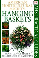 Hanging Baskets (AHS Practical Guides)