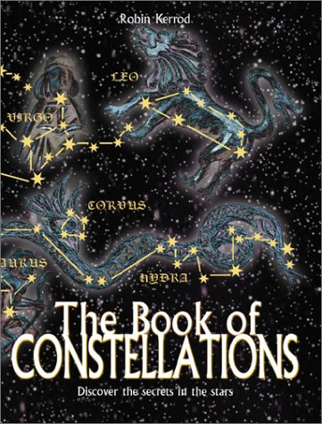 Download Book of Constellations: Discover the Secrets in the Stars 0764154400