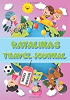 Katalina's Travel Journal: Personalised Awesome Activities Book for USA Adventures