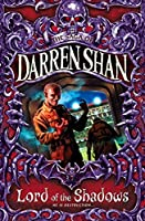 Lord of the Shadows by Darren Shan(1905-06-26)