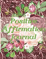 Positive Affirmation Journal: Affirmations: Develop an attitude of gratitude with a positive mindset to boost self-confidence with the law of attraction. ... Great gift for yourself, friends, and family.