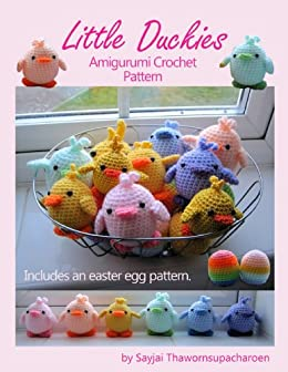 Little Duckies Amigurumi Crochet Pattern (Easy Crochet Doll Patterns Book 9) by [Thawornsupacharoen, Sayjai]