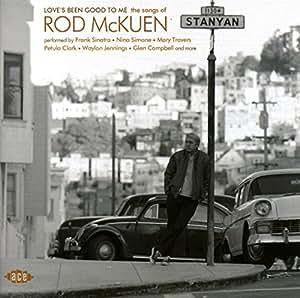 LOVE'S BEEN GOOD TO ME THE SONGS OF ROD MCKUEN