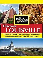 Travel Thru History Discover Louisville [DVD]