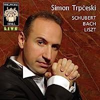 Piano Works by Schubert, Bach & Liszt by Simon Trp?eski