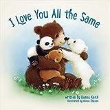 I Love You all the Same
