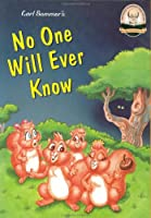 No One Will Ever Know (Another Sommer-Time Story)