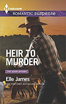 Heir to Murder (The Adair Affairs Book 1847) by [James, Elle]