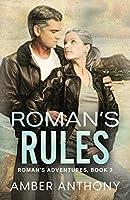 Roman's Rules: Roman's Adventures, Book Two
