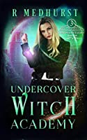 Undercover Witch Academy: Third Year