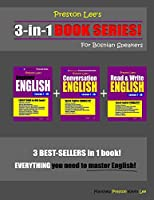 Preston Lee's 3-in-1 Book Series! Beginner English, Conversation English & Read & Write English Lesson 1 – 20 For Bosnian Speakers