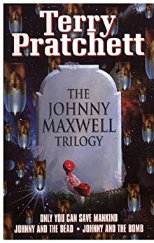 Johnny Maxwell Trilogy by [Pratchett, Terry]