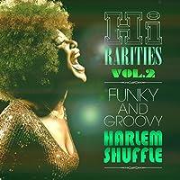 HI RARITIES VOL.2: FUNK & GROOVY ~HARLEM SHUFFLE by V.A. (2014-06-18)