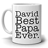 Personalized 。Best Papa Ever誕生日と娘から父の日ギフトコーヒーマグfor Daddy Pop Dad Uncle Godfatherおじいちゃんと祖父、両面に印刷。