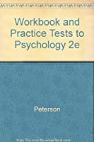 Workbook and Practice Tests to Psychology 2e