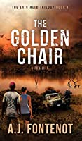 The Golden Chair: Erin Reed Trilogy Book 1