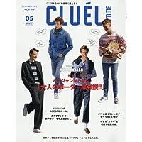 CLUEL home(26) 2018年 05 月号 [雑誌]: CLUEL(クルーエル) 増刊