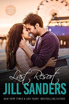 Last Resort (Grayton Series Book 1) by [Sanders, Jill]