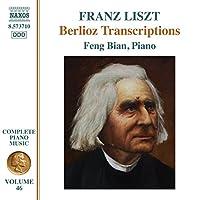 Liszt: Berlioz Transcriptions