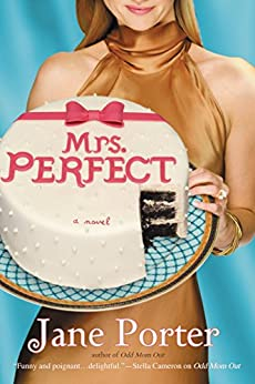 Mrs. Perfect by [Porter, Jane]