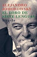 El loro de siete lenguas/ The parrot of seven tongue (Libros Del Tiempo)