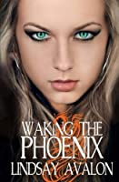 Waking the Phoenix (Mythrian Realm)